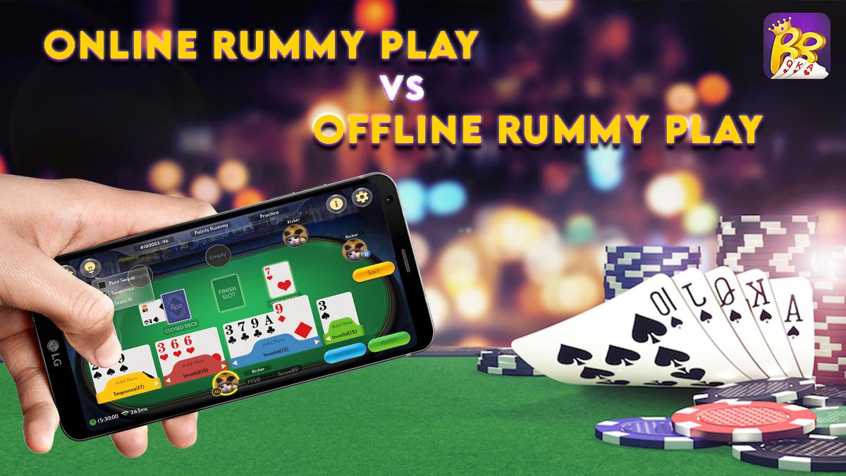 online rummy vs offline rummy