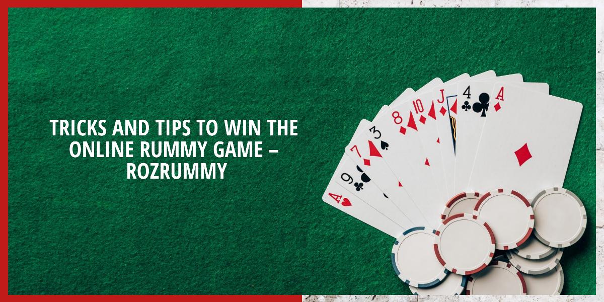 online Rummy Tricks